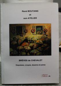 Vente œuvre d'art René Boutang Collonges la Rouge Brèves de Chevalet René Boutang et son Atelier